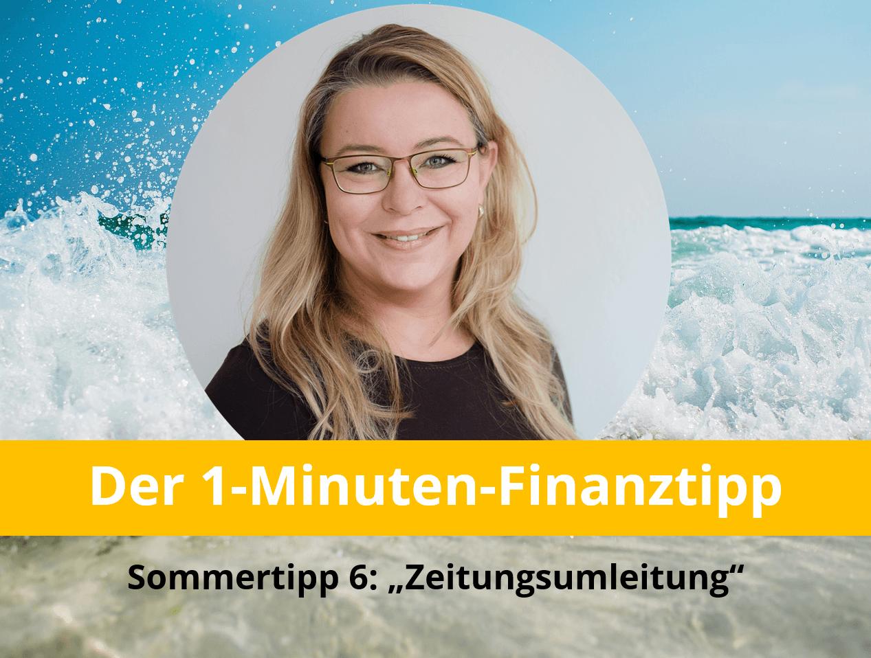 1-Minuten-Sommerfinanztipp: Zeitungsumleitung