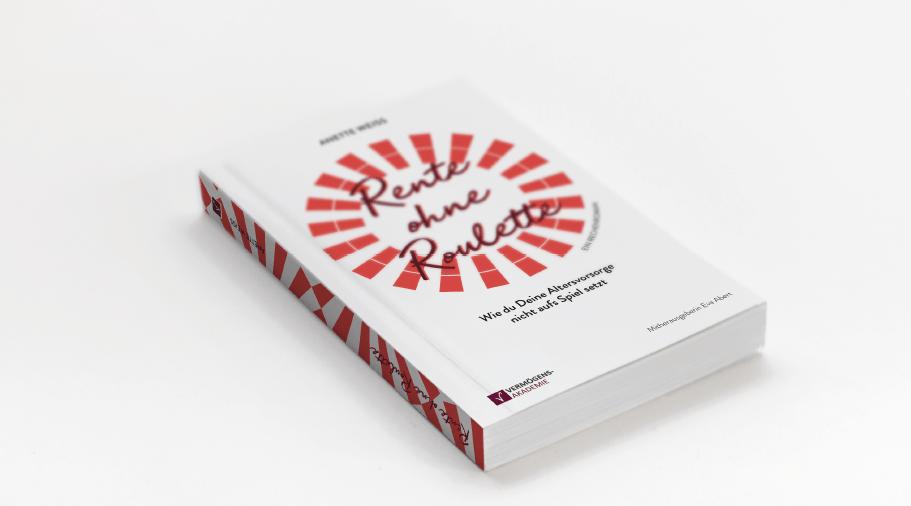Rente ohne Roulette – das Buch, DAS BUCH!